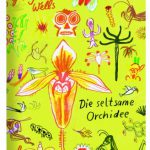 9783864060427_Wells_Orchidee